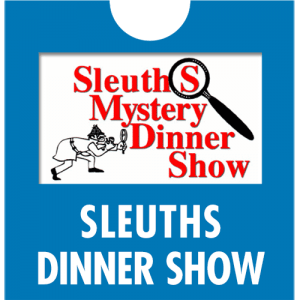 Sleuth's Mystery Dinner Show Tickets