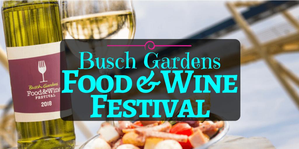 Busch Gardens Food & Wine Festival 2020