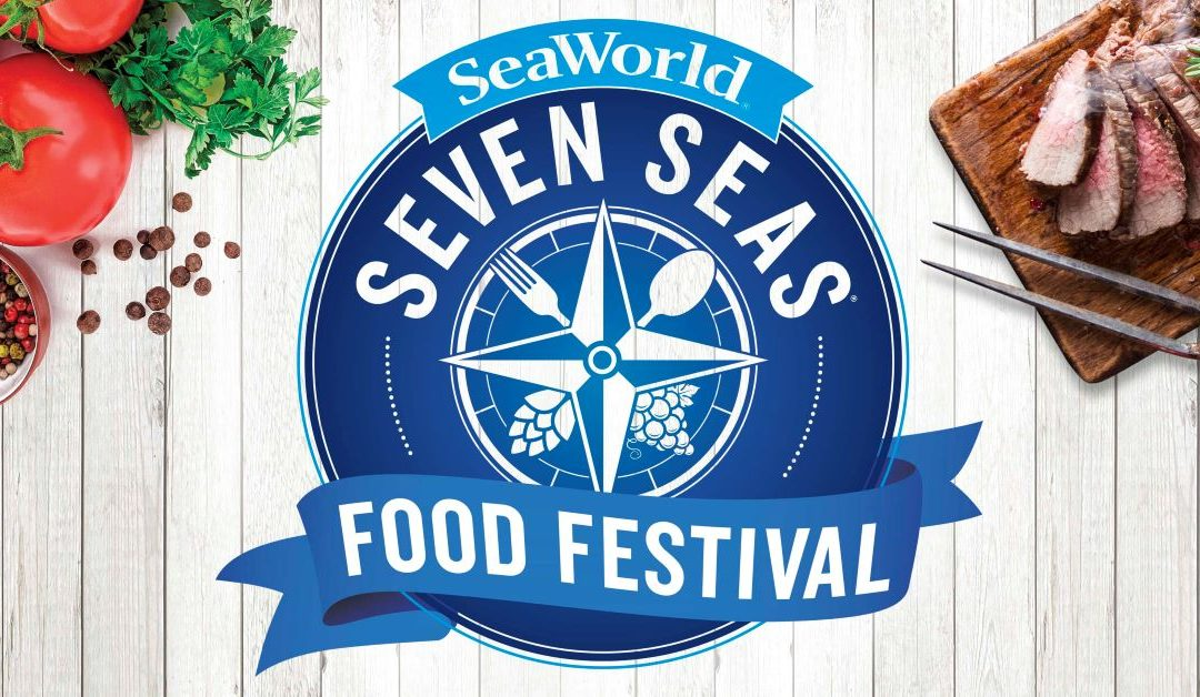 SeaWorld's Seven Seas Food Festival 2021